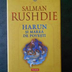 SALMAN RUSHDIE - HARUN SI MAREA DE POVESTI, Polirom