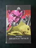 SEVER NORAN - GRESALA FATALA (Colectia SFINX)