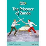 Family and Friends Readers 6 Prisoner of Zenda - Jenny Quintana