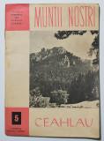 Munții noștri: Ceahlău (+ hartă)