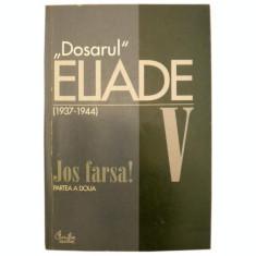 Dosarul Mircea Eliade vol. V