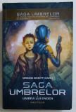 SAGA UMBRELOR de ORSON SCOTT CARD - UMBRA LUI ENDER , 2014