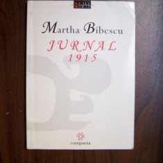 JURNAL 1915 - MARTHA BIBESCU