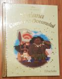 Vaiana - Comoara Oceanului. Povesti din colectia de aur Disney