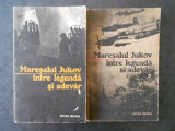 MARESALUL JUKOV INTRE LEGENDA SI ADEVAR 2 volume