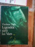 Legendele tarii lui Vam – Vladimir Colin