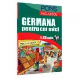 Germana pentru cei mici. ( CD audio inclus )
