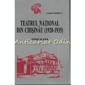 Teatrul National Din Chisinau (1920-1935) - Leonid Cemortan
