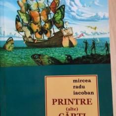Printre (alte) carti 2 - Mircea Radu Iacoban