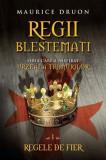 Cumpara ieftin Regii blestemaţi. Regele de fier (vol. I)