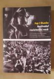 Top t Buzău: FESTIVALUL REZISTENȚEI ROCK -Nelu Stratone (coordonator) (autograf)