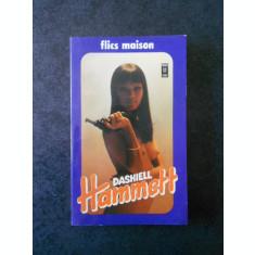FLICS MAISON - DASHIELL HAMMETT
