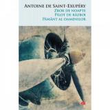 Zbor De Noapte. Pilot De Razboi. Pamant Al Oamenilor. Antoine De Saint-Exupery. Carte Pentru Toti. Vol. 77 Antoine de Saint-Exupery