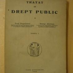 NEGULESCU / ALEXIANU - TRATAT DE DREPT PUBLIC ( volumul I ) - 1942