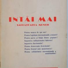 INTAI MAI, SARBATOAREA MUNCII, 1945