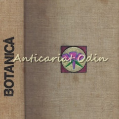 Botanica - M. Ravarut, Gh. Anghel - Tiraj: 4100 Exemplare Legate