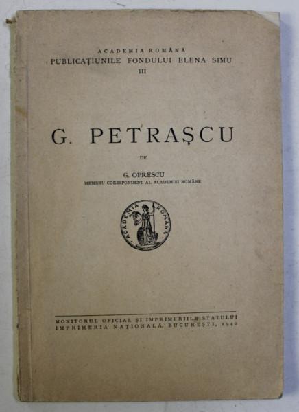 G.PETRASCU de G. OPRESCU BUCURESTI. 1940