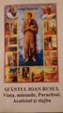 Sfantul Ioan Rusul  viata, minunile, Paraclisul,Acatistul si slujba 2004