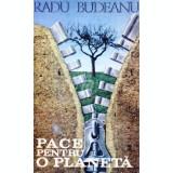 Pace pentru o planeta