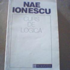 Nae Ionescu - CURS DE  LOGICA { Humanitas, 1993 }