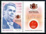 Romania 2018, LP 2183 a, Corul Madrigal 55 de ani, cu vigneta dreapta, MNH!, Muzica, Nestampilat
