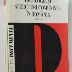 Ideologie si structuri comuniste in Romania - 1917 1918