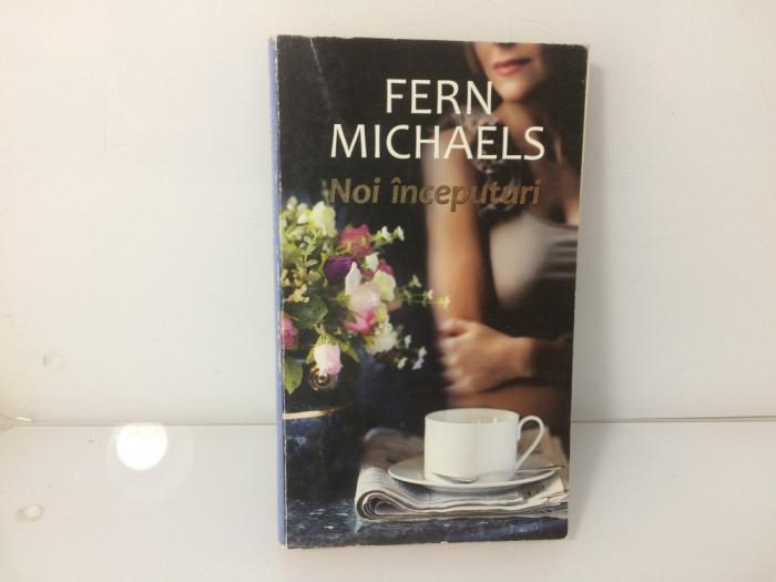Noi inceputuri - Fern Michaels