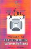 365 de modalități pentru intensificarea energiei spirituale (HU) / 365 módszer az életenergia növeléséhez