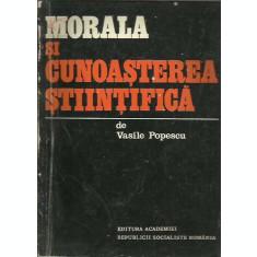 Morala si cunoasterea stiintifica - Vasile Popescu