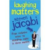Laughing Matters - Steven Jacobi