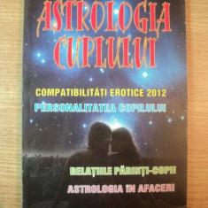 ASTROLOGIA CUPLULUI , COMPATIBILITATI EROTICE 2012 de MAGDA ROSE