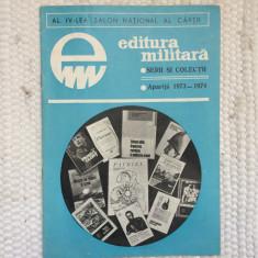 Brosura al IV-lea salon national al cartii ed militara serii de colectii 1973-74