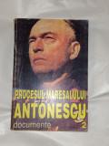 PROCESUL MARESALULUI ANTONESCU documente       Vol.2.