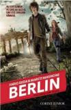 Berlin. Focurile din Tegel - Vol. 1 | Fabio Geda, Marco Magnone, Corint, Corint Junior