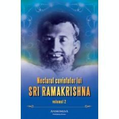 Nectarul cuvintelor lui Sri Ramakrishna - Vol.2
