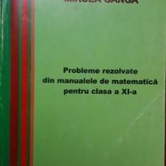 Probleme rezolvate din manualele de matematica pentru clasa a IX-a- Mircea Ganga