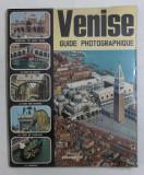 VENISE , GUIDE PHOTOGRAPHIE DE LA VILLE par LORETTA SANTINI , 1980