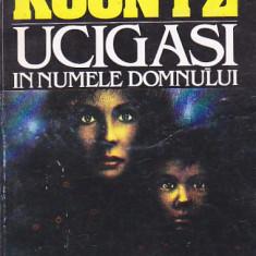 DEAN R. KOONTZ - UCIGASI IN NUMELE DOMNULUI