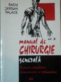 MANUAL DE CHIRURGIE GENERALA,VOL 3,TEHNICA INGRIJIRII CHIRURGICALE A BOLNAVULUI de RADU SERBAN PALADE