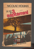 C9735 DE AZI IN 3 SAPTAMANI - NICOLAE HOLBAN