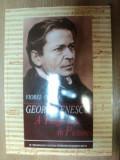 GEORGE ENESCU A TRAGIC LIFE IN PICTURES de VIOREL COSMA