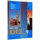 Pathway to English. English My Love. Limba engleza L2. Manual pentru clasa a 9-a - Rada Balan