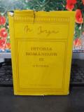 Nicolae Iorga, Istoria românilor, vol. III, Ctitorii, Bucuresti 1993, 068, Alta editura