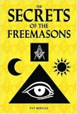 THE SECRETS OF THE FREEMASONS - PAT MORGAN