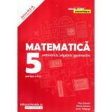 Matematica. Aritmetica, algebra, geometrie. Clasa a V-a. Consolidare. Partea a II-a, edita a 7-a revizuita 2019, autor Sorin Peligrad