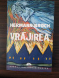Herman Broch Vrajirea