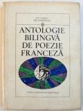 ANTOLOGIE BILINGVA DE POEZIE FRANCEZA de ION BINDEA , ION CAMARASAN , 1970