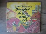 ANA BLANDIANA - INTAMPLARI DE PE STRADA MEA ( ilustratii Doina Botez) - 1988