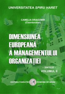 DIMENSIUNEA EUROPEANĂ A MANAGEMENTULUI ORGANIZAȚIEI. Sinteze, vol. 2