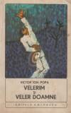 Velerim si Veler Doamne (1974), Ion Popa